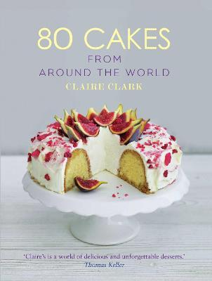 80 Cakes from Around the World