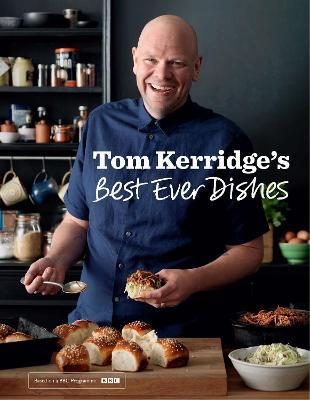 Tom Kerridge's Best Ever Dishes