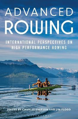 Advanced Rowing International Perspectives On High Performance Rowing By Charles Simpson Pdf Advanced Rowing International Perspectives On High Performance Rowing Charles Simpson Home Advanced Rowing International Perspectives