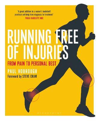 Running Free of Injuries : From Pain to Personal Best