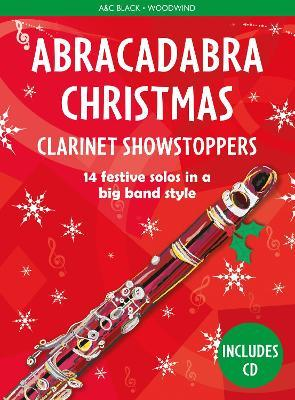 Abracadabra Christmas: Clarinet Showstoppers