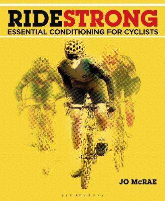 Ride Strong  Essential Conditioning for Cyclists
