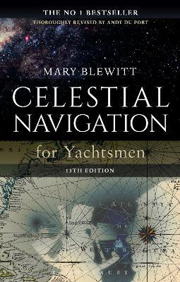Celestial Navigation for Yachtsmen : 13th edition