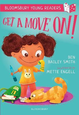 Get a Move On! A Bloomsbury Young Reader