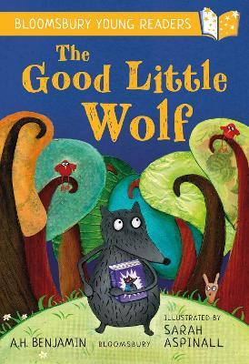 The Good Little Wolf: A Bloomsbury Young Reader