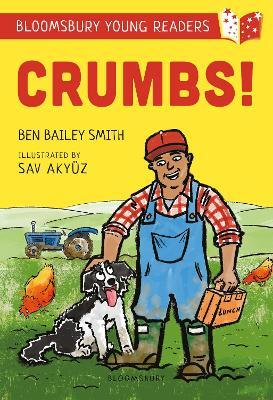 Crumbs! A Bloomsbury Young Reader