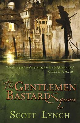 The Gentleman Bastard Sequence : The Lies of Locke Lamora, Red Seas Under Red Skies, The Republic of Thieves