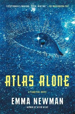 Atlas Alone : Emma Newman : 9781473223929