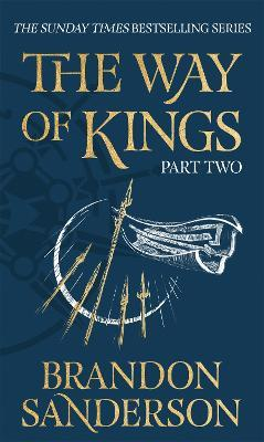 The Way of Kings Part Two
