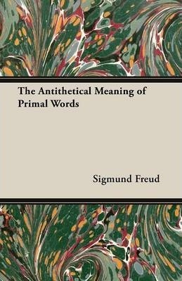 The Antithetical Meaning of Primal Words