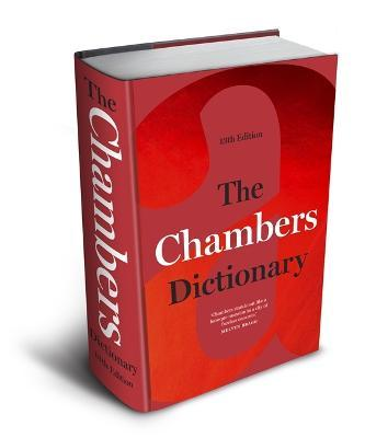 The Chambers Dictionary (13th Edition) : The English dictionary of choice for writers, crossword setters and word lovers