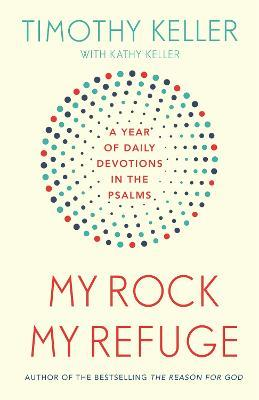 My Rock; My Refuge
