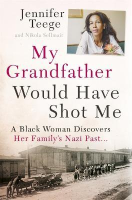 My Grandfather Would Have Shot Me