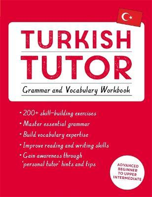 Turkish Tutor : Grammar and Vocabulary Workbook