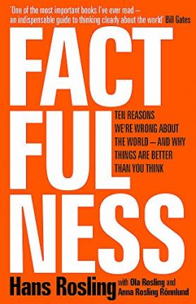 5 Top Reviewed Brainy Books For Holiday >> Factfulness Hans Rosling 9781473637467