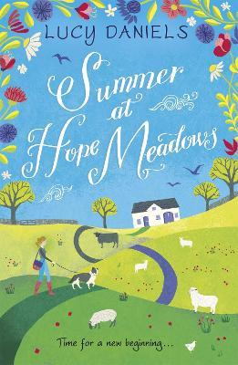 Summer at Hope Meadows: the perfect escapist read for hot, sunny days