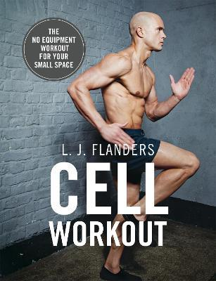 Cell Workout – L. J. Flanders