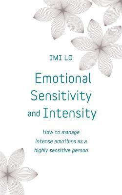 Emotional Sensitivity and Intensity
