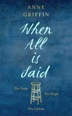 Image result for when all is said anne griffin goodreads