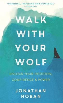 Walk With Your Wolf