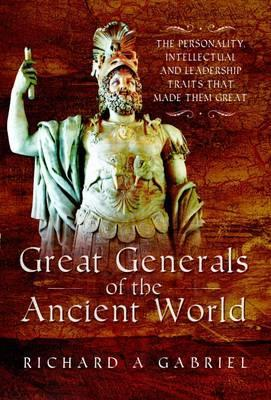 Great Generals of the Ancient World