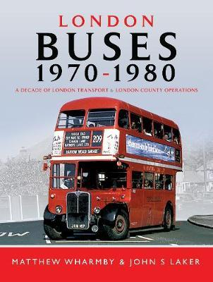 London Buses 1970 - 1980  A Decade of London Transport and London Country Operations