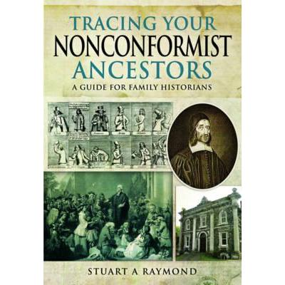 Tracing Your Nonconformist Ancestors : A Guide for Family and Local Historians