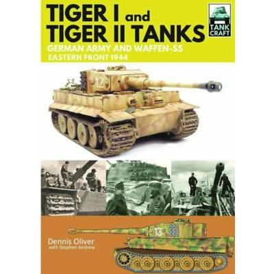 Tank Craft 1: Tiger I and Tiger II Tanks: German Army and