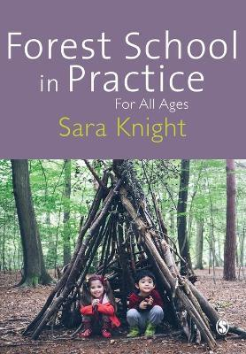 Forest School in Practice Cover Image