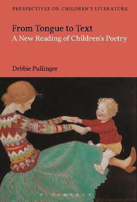From Tongue to Text: A New Reading of Children's Poetry