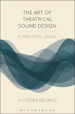 The Art of Theatrical Sound Design