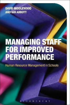 Managing Staff for Improved Performance  Human Resource Management in Schools