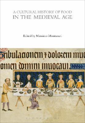 A Cultural History of Food in the Medieval Age