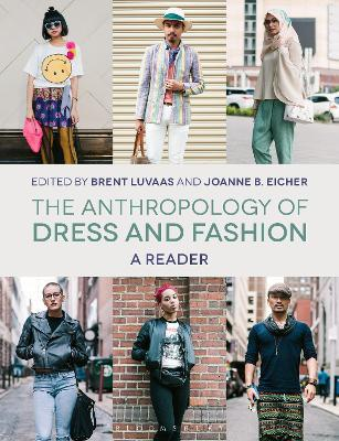 The Anthropology of Dress and Fashion : A Reader