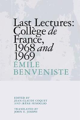 Last Lectures College De France, 1968 and 1969