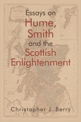 Essays on Hume, Smith and the Scottish Enlightenment