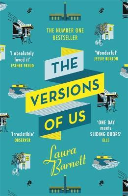 The Versions of Us: The Number One bestseller