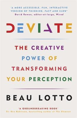 Deviate : The Creative Power of Transforming Your Perception