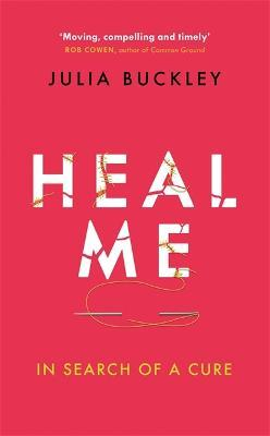 Astrosadventuresbookclub.com Heal Me : In Search of a Cure Image