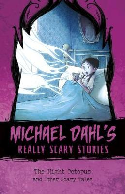 The Night Octopus  And Other Scary Tales