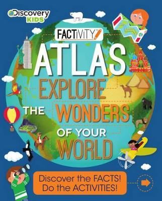 Discovery Kids Atlas Explore the Wonders of Your World
