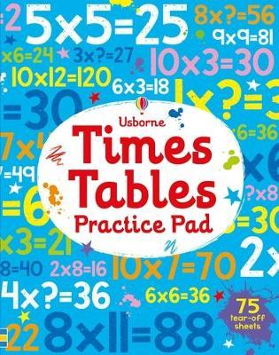 Times Tables Practice Pad : Kirsteen Robson : 9781474921381