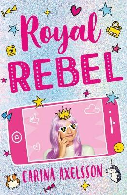 Royal Rebel Carina Axelsson 9781474942409