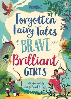Forgotten Fairy Tales of Brave and Brilliant Girls Cover Image