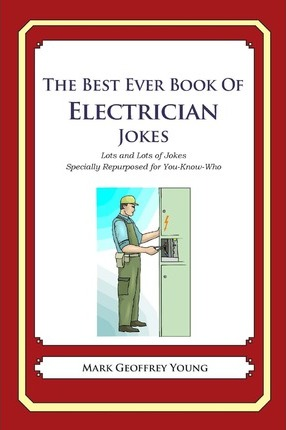 The Best Ever Book of Electrician Jokes