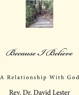 Because I Believe  My Relationship with God