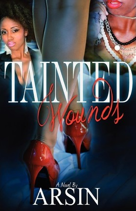 Tainted Wounds  Arsin