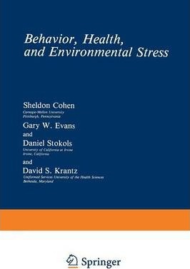 Behavior, Health, and Environmental Stress