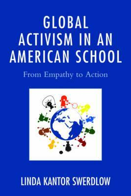 Global Activism in an American School: From Empathy to Action
