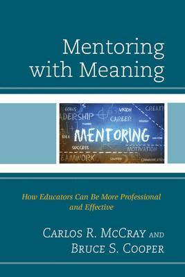 Astrosadventuresbookclub.com Mentoring with Meaning : How Educators Can Be More Professional and Effective Image